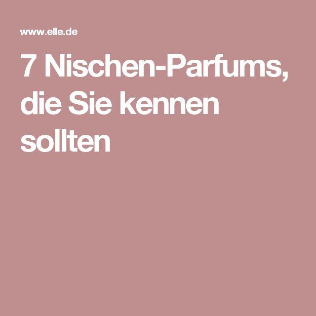 7 Nischen-Parfums, die Sie kennen sollten