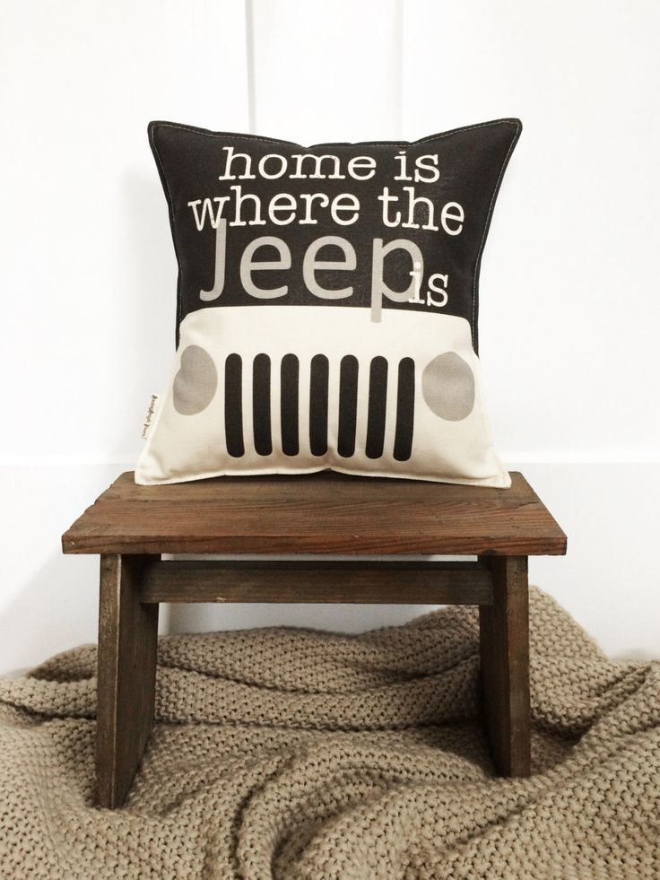"""12"""" Home Is Where the Jeep Is Pillow - Insert Included - Cotton Canvas - Toggle & Loop Closure - Gift for Adventurers - Jeep Wrangler Lover by lovingLeighYours on Etsy https://www.etsy.com/listing/235458595/12-home-is-where-the-jeep-is-pillow"""