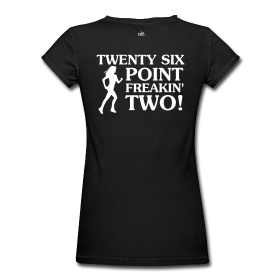 I think this is exactly how I'll be feeling in about a week....:  T-Shirt