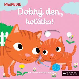 MiniPEDIE – Dobrý den, koťátko!