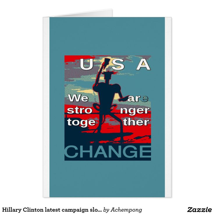 Hillary Clinton latest campaign slogan for 2016 #Hillary #Clinton #for #USA President #We #Are #Stronger #Together  #Vertical Hillarys #Greeting #Cards