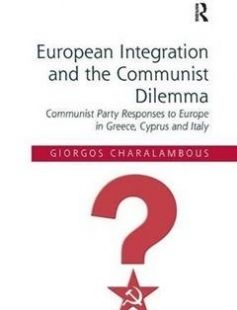 European Integration and the Communist Dilemma: Communist Party Responses to Europe in Greece Cyprus and Italy free download by Giorgos Charalambous ISBN: 9781409436355 with BooksBob. Fast and free eBooks download.  The post European Integration and the Communist Dilemma: Communist Party Responses to Europe in Greece Cyprus and Italy Free Download appeared first on Booksbob.com.