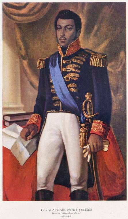 Alexandre Pétion was born in Haiti to an Haitian  Mulatresse mother and a wealthy white French father (who withheld his name because the child was too dark.) The name Petion came from the French-patois nickname Pichon (which means my little one) Like other gens de couleur libre with wealthy father, Alexandre was sent to France in 1788 to be educated and study at the Military Academy in Paris.  Pétion returned to Saint Domingue as a young man to take part in the créole expulsion of the…