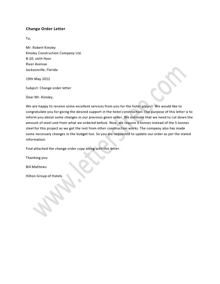A change order letter states some changes in order that was made – Order Letter