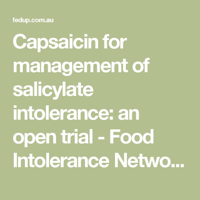 154 best salicylate sensitivity histamine intolerance images on capsaicin for management of salicylate intolerance an open trial food intolerance network forumfinder Gallery