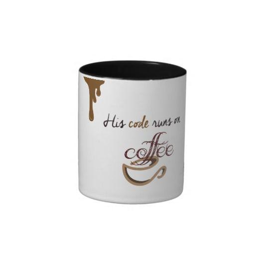 His code runs on coffee