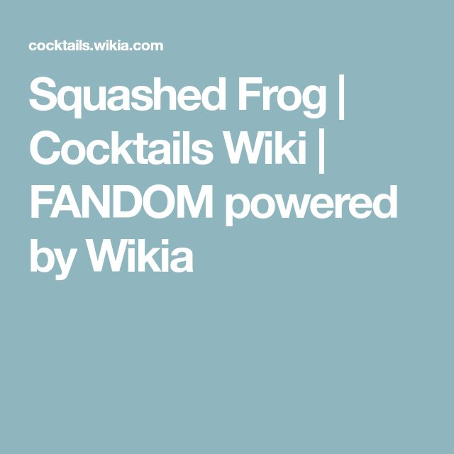 Squashed Frog | Cocktails Wiki | FANDOM powered by Wikia