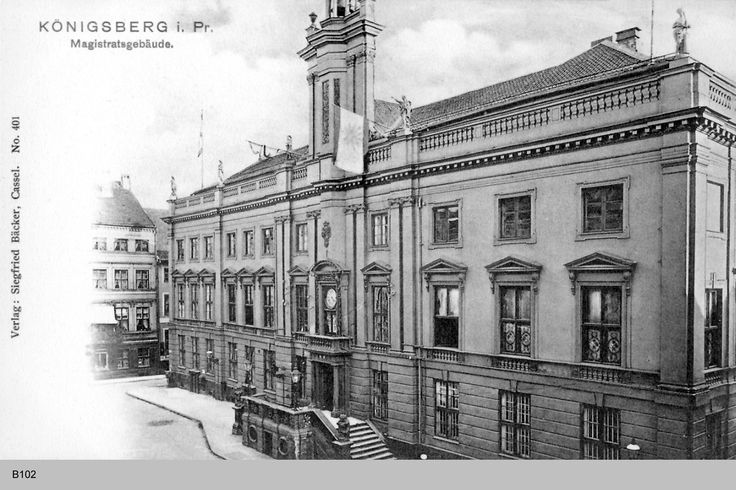 Königsberg Pr.              Magistratsgebäude