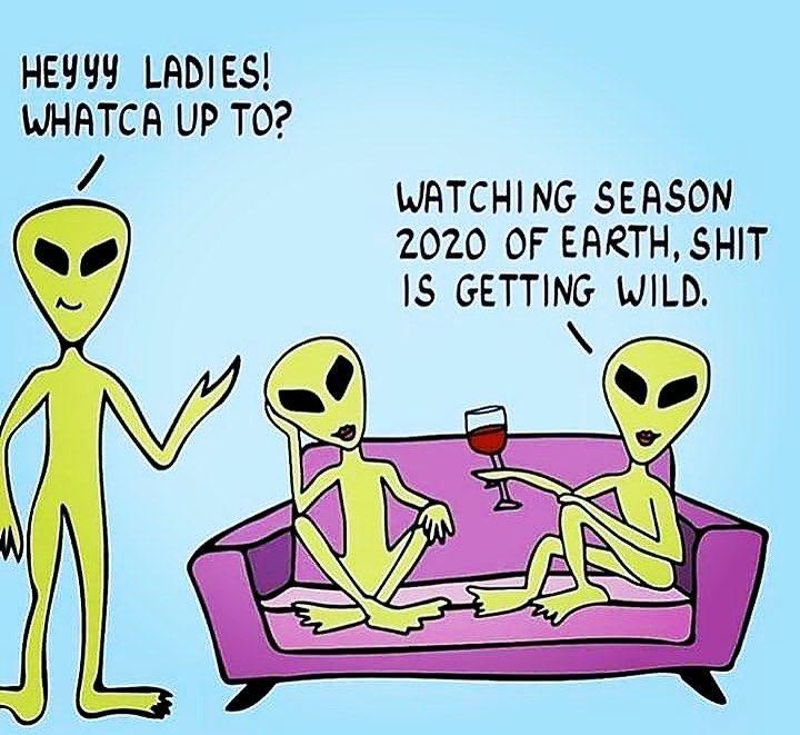 Aliens Be Like Primetime In 2020 Memes Aliens Funny Funny Memes