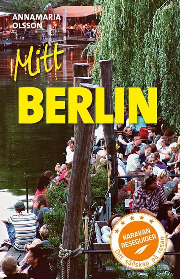 """Reseguiden """"Mitt Berlin"""" av Annamaria Olsson."""