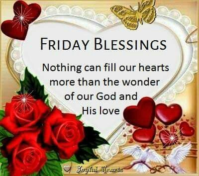 Friday Blessings Have A Blessed Day Friday Friday Quotes Friday