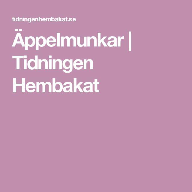 Äppelmunkar | Tidningen Hembakat