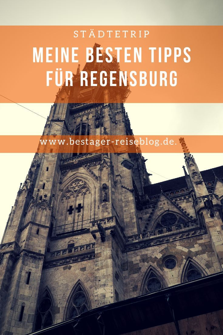 Stadtetrip Nach Regensburg Die Schonsten Sehenswurdigkeiten Der