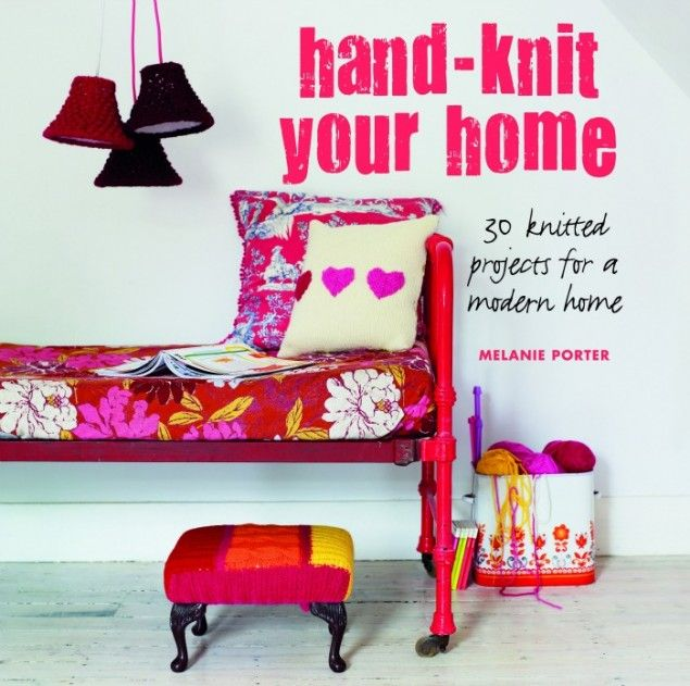 Book Review Hand Knit Your Home By Melanie Porter