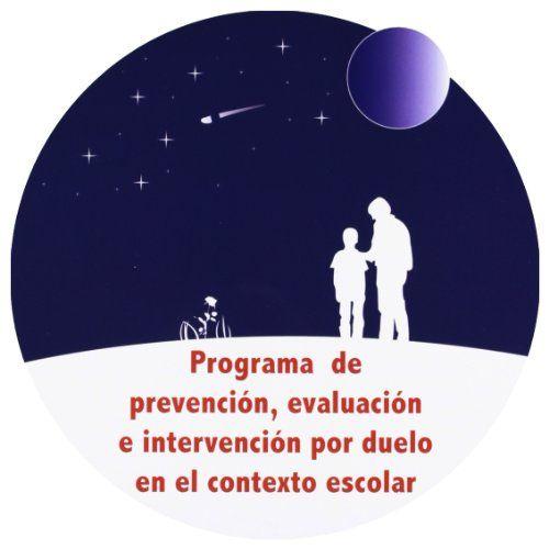 Las estrellas fugaces no conceden deseos : programa de prevención, evaluación e intervención por duelo en el contexto escolar / Rodolfo Ramos Álvarez (coordinador)