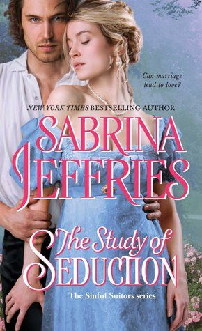 The Study of Seduction by Sabrina Jeffries~a good enough read