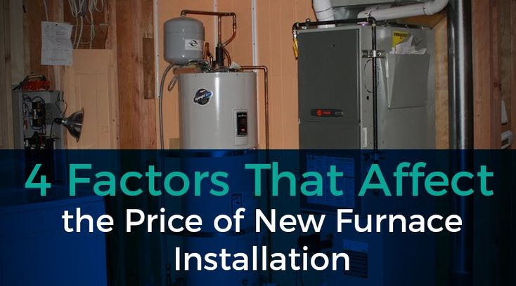 The Price Of New Furnace Installation Furnace Installation