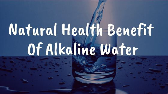 Natural Health Benefit Of Alkaline Water  Alkaline water advantage is not restricted to simply keeping us active, many cases stated where it might heal up a number of diseases. A few investigations can demonstrate that Alkaline water certain affects the body. Let's know some natural benefit of alkaline water.  #alkalinewater #water #benifit #interiors #Interiorinfo #drink #time #house #phlevel #drinkwater #drinkingwater