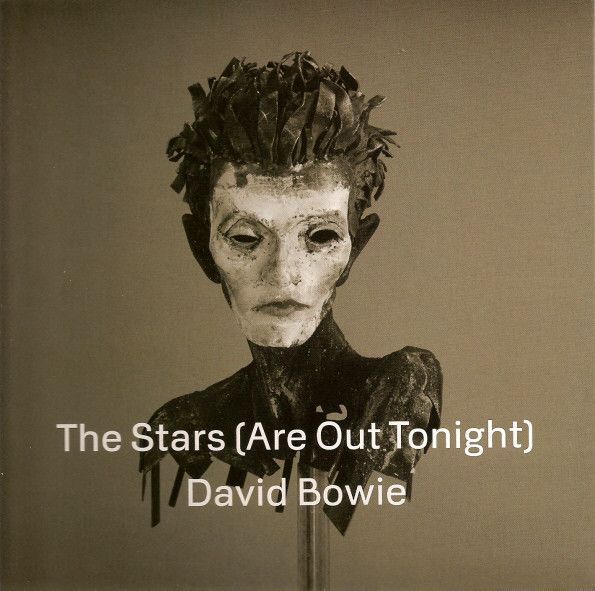 David Bowie - The Stars (Are Out Tonight) at Discogs