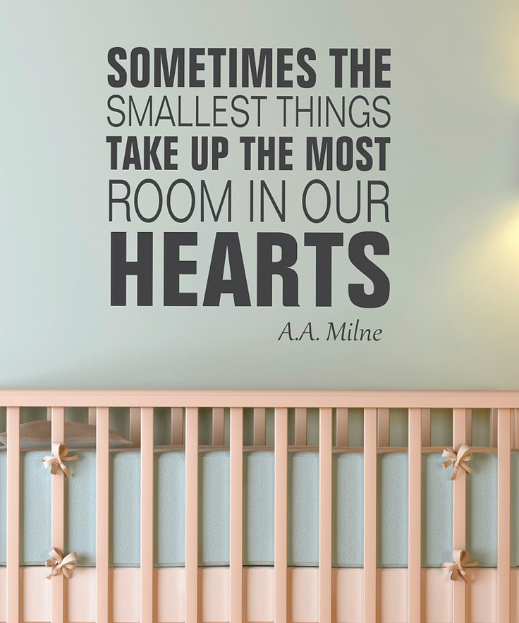 wall sayings :)True Quotes, Wall Decals, Cute Quotes, So True, Pink Wall, Baby Room, Baby Boy, Smallest Things, Babies Rooms