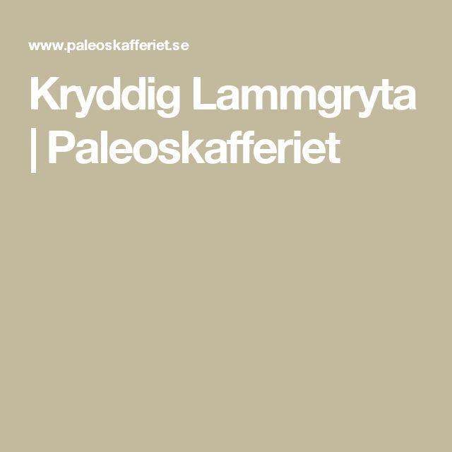 Kryddig Lammgryta | Paleoskafferiet