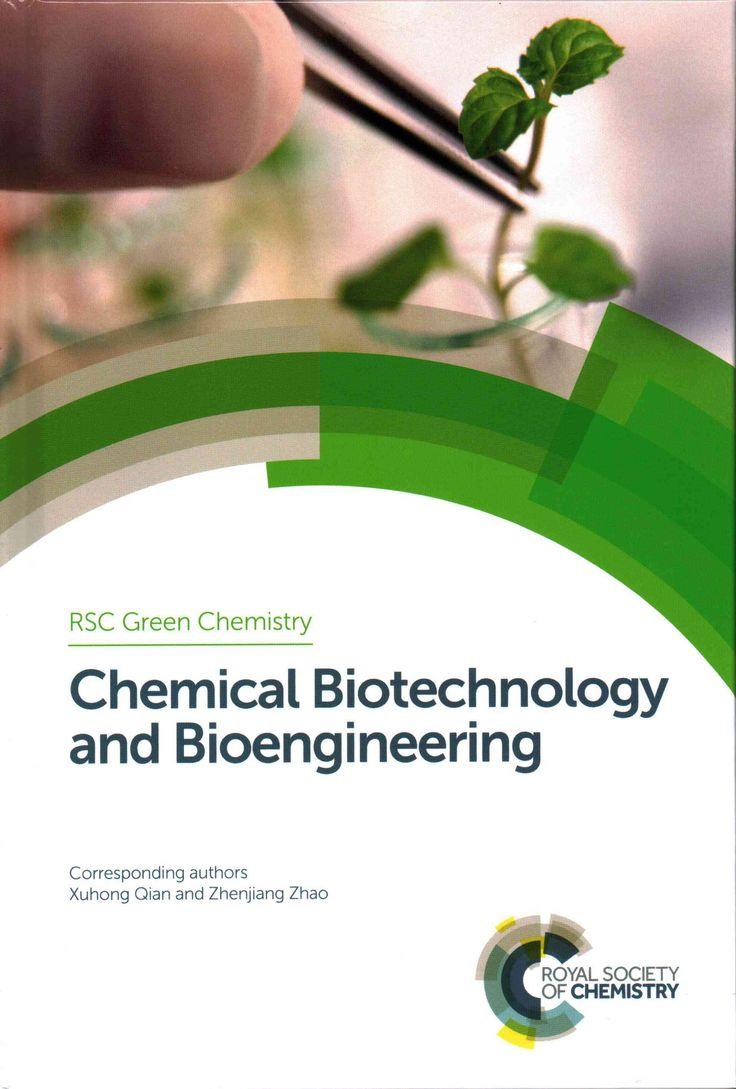 Chemical Biotechnology and Bioengineering