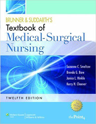 Test Bank Brunner And Suddarth S Medical Surgical Nursing