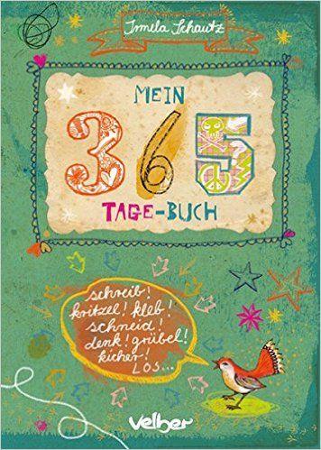 Mein 365-Tage-Buch: Amazon.de: Irmela Schautz: Bücher