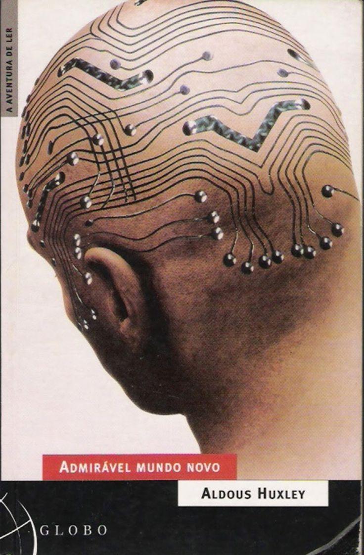Aldous Huxley - Admirável Mundo Novo | Ópio do Trivial