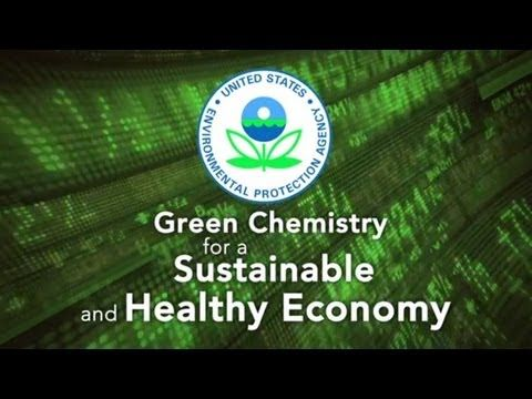 EPA Green Chemistry - Just so happen to be a Green Chemistry Award Winner - go ACRES group and Prof. Richard Wool!