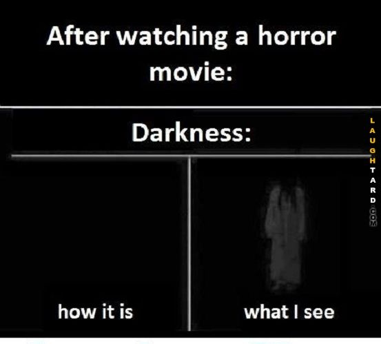After watching a horror movie
