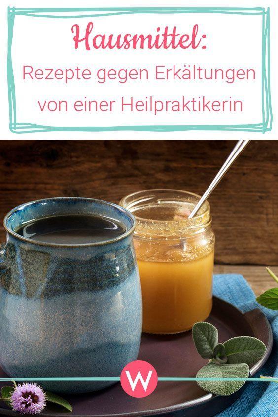 Erkältung schnell loswerden: Rezepte einer Heilpr…