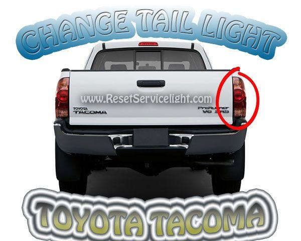 Replace the tail light Toytoa Tacoma