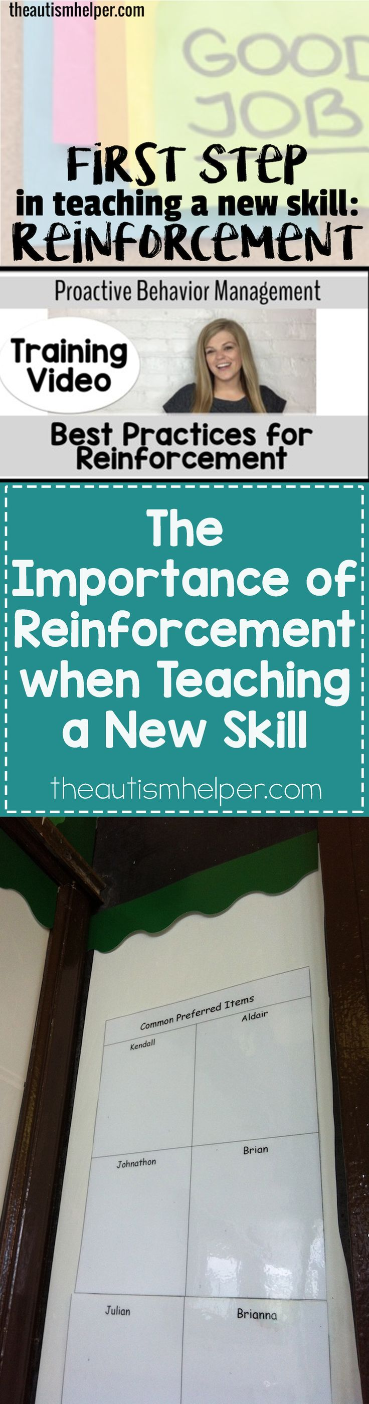 Find out why reinforcement is the crucial first step in teaching a new skill! From theautismhelper.com #theautismhelper
