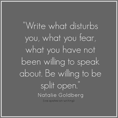 Poignant quote from Natalie Goldberg