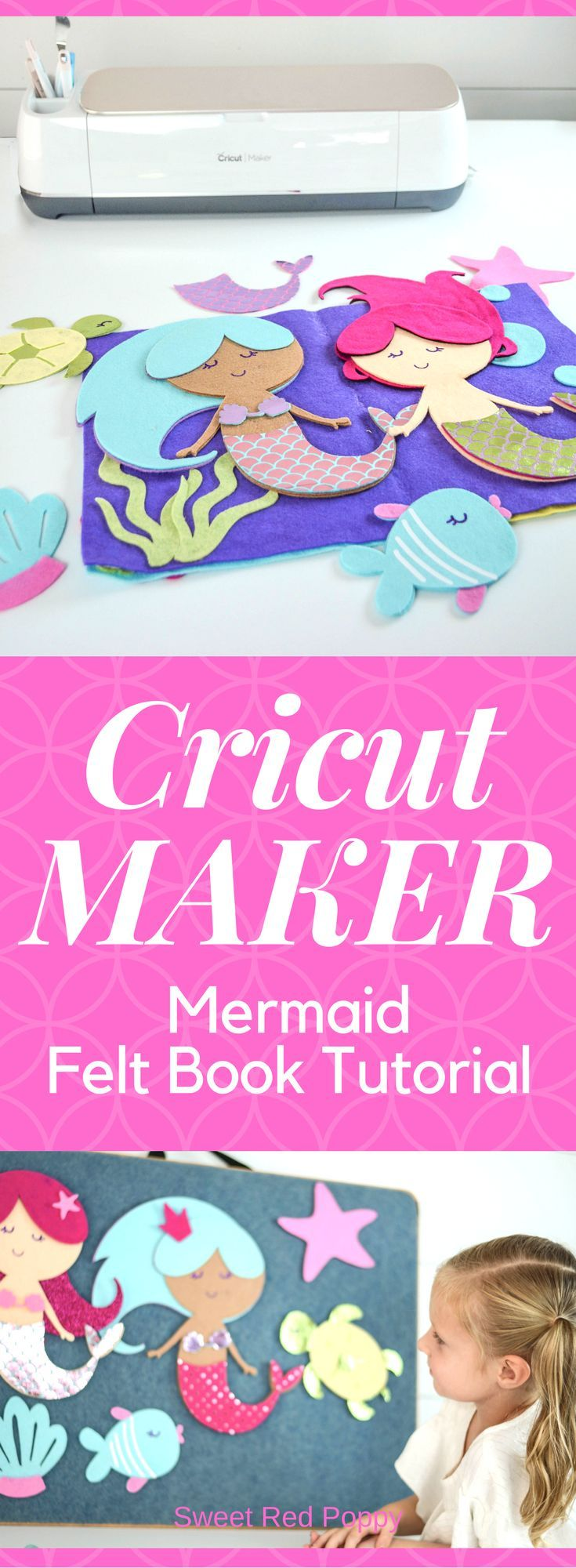 Mermaid Felt Busy Quiet Book Tutorial featuring the Cricut Maker
