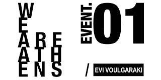 Ο Ήχος του Ανέμου: We are Athens: Event. 01. Ανοιχτό Ατελιέ