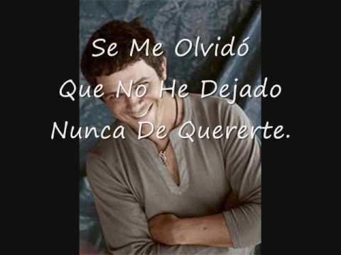 Alejandro Sanz- Se Me olvido todo al Verte (letra)