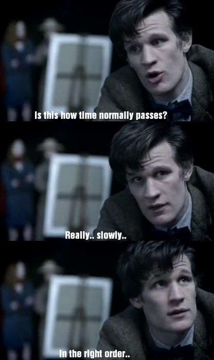 The Doctor, when he is just like us :)