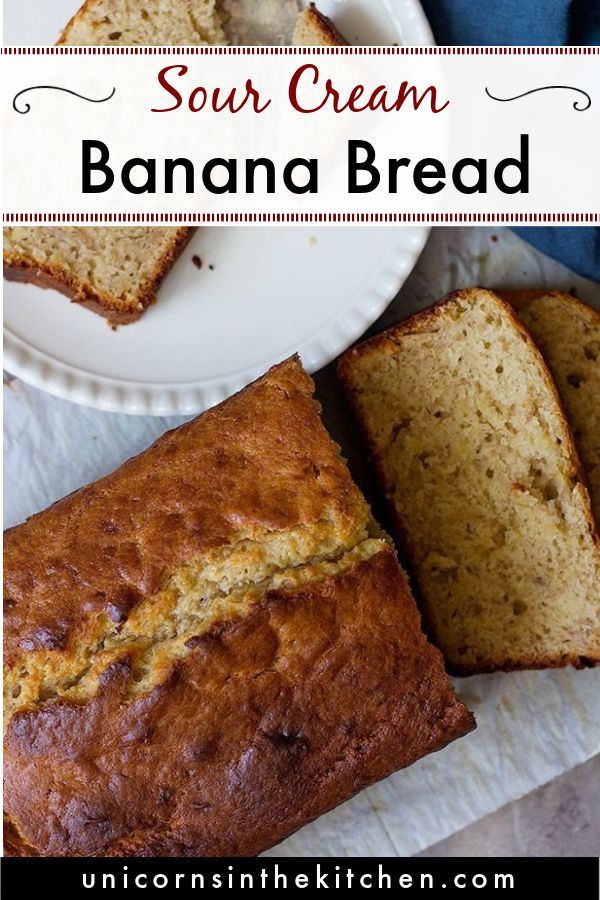 Sour Cream Banana Bread Recipe In 2020 Banana Bread Recipes Sour Cream Banana Bread Bread Recipes Sweet