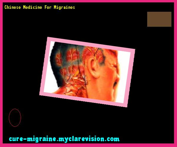 Chinese Medicine For Migraines 133109 - Cure Migraine