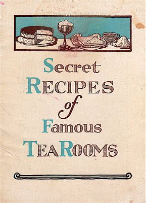 """An obscure tea-themed collection is old booklets pertaining to opening a tea room. This one, """"Secret Recipes of Famous TeaRooms,"""" was offered by the Lewis Tea Room Institute as a marketing brochure for their program.... Frozen Tea Pot Dainties! Oh My!"""
