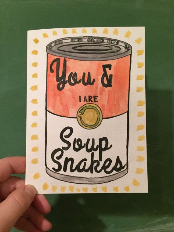 You and I are Soup Snakes