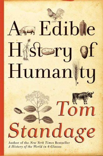 An Edible History of Humanity. On the hidden political, social and economic forces that are at work when you sit down for dinner. The ways in which food has helped to shape and transform societies around the world.