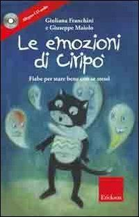 Le emozioni di Ciripo. Fiabe per stare bene con se stessi. Con CD Audio, http://www.amazon.it/dp/8861375162/ref=cm_sw_r_pi_awd_Aouzsb0EVNSY2