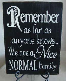 .Remember This, Families Pictures, Quotes, Normal, Funny, Front Doors, Things, True Stories, Families Mottos
