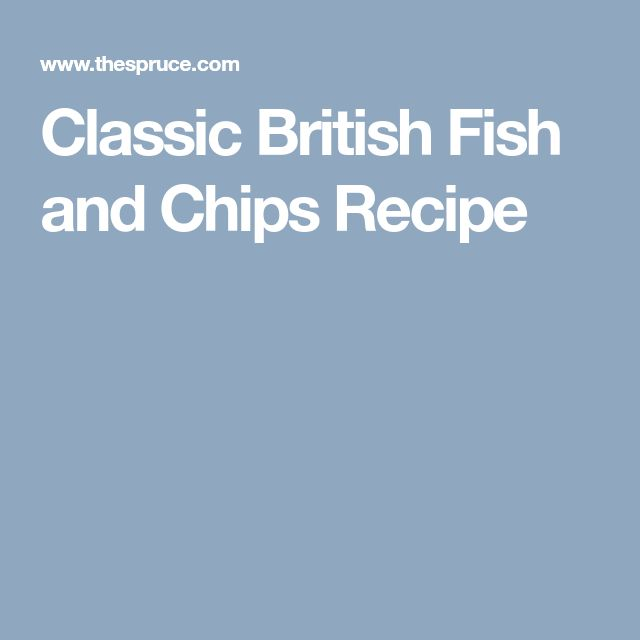 Classic British Fish and Chips Recipe