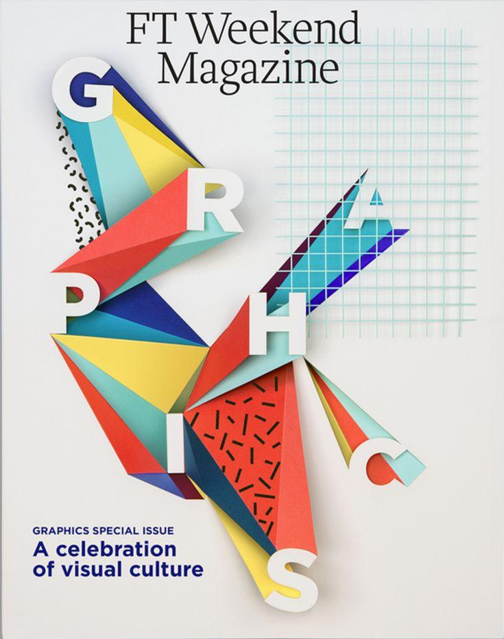 Le papier sous toutes les découpes - Une couverture réalisée par le studio Vallée Duhamel du Financial Times Magazine pour le numéro Graphics paru en Juin 2013.