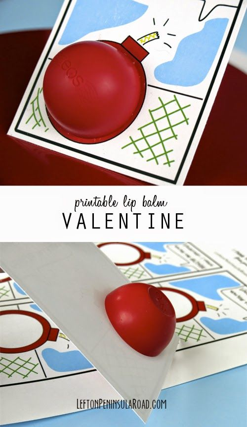 "Printable ""You're the Bomb"" Valentines to use with EOS lip balm. Easy gift or party favor!"
