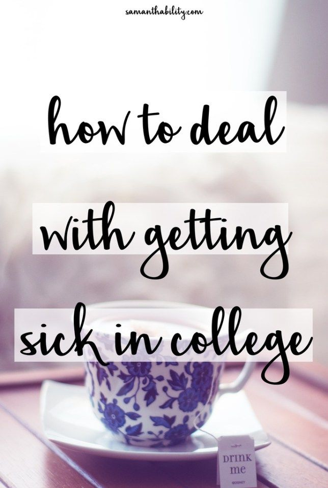 How to deal with getting sick in college! These tricks will make your sickness in college less horrible!